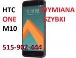 Wymiana szybki dotyku HTC 10 , HTC Desire 10 Lifestyle